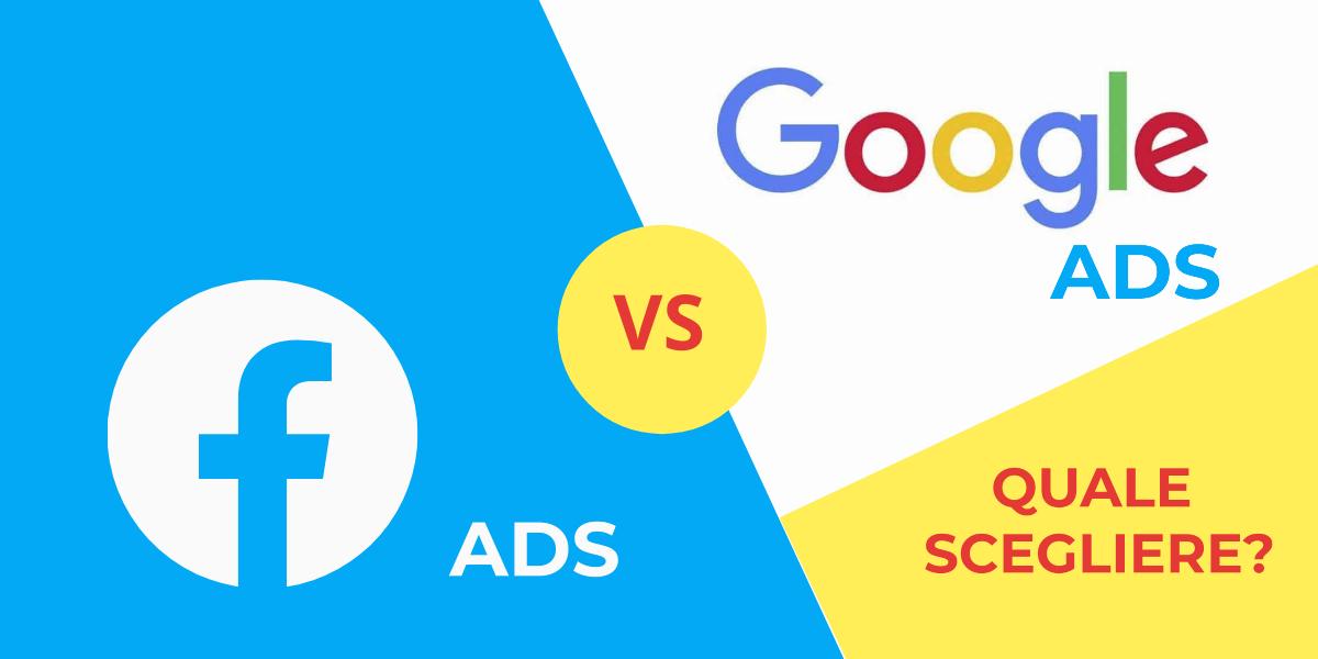 FB o Google Ads quale scegliere